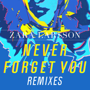 Never Forget You Remixes Albümü