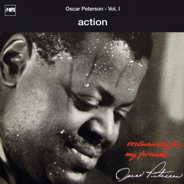 Exclusively for My Friends: Action, Vol. I (Live)