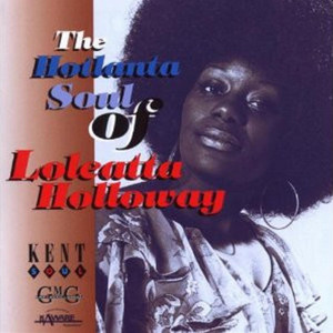 The Hotlanta Soul of Loleatta Holloway album