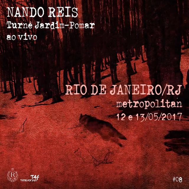 Turnê Jardim-Pomar, Rio de Janeiro/RJ - 12 e 13 de Maio de 2017, #8 (Ao Vivo)