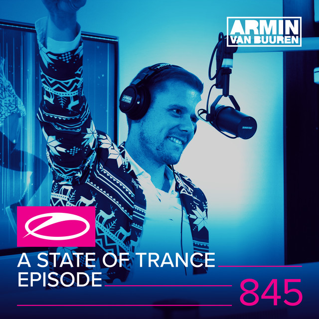 Album cover for A State Of Trance Episode 845 (Top 50 Special) by Armin van Buuren