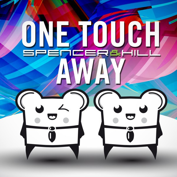 One Touch Away (Remixes)