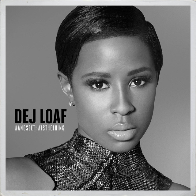 Image result for hey there spotify dej loaf