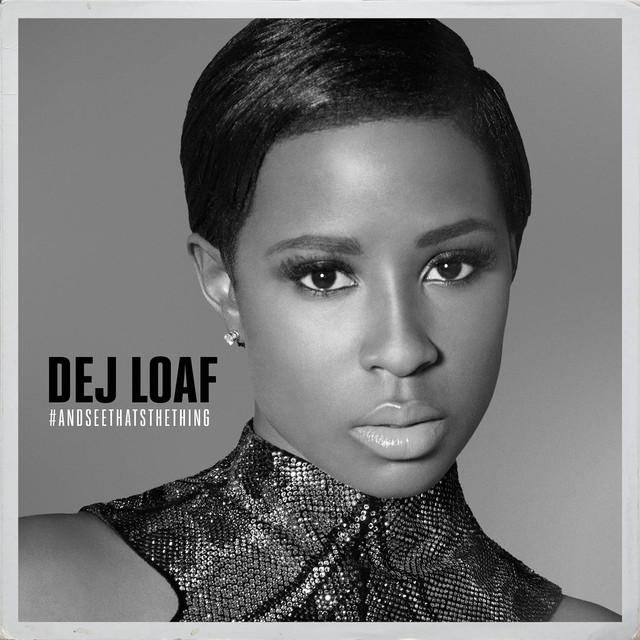 Skivomslag för Dej Loaf: #AndSeeThatsTheThing