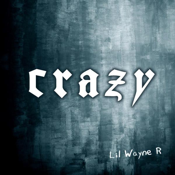 Lil Wayne R