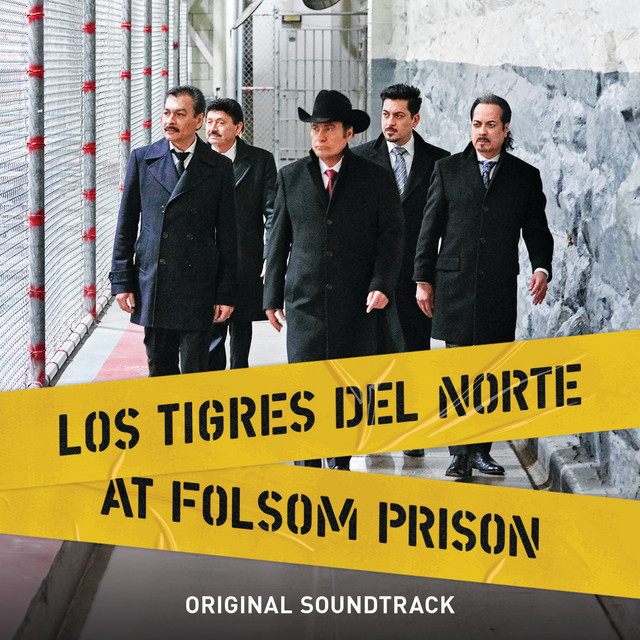 Album cover for Los Tigres Del Norte At Folsom Prison (Original Soundtrack/Live) by Los Tigres Del Norte