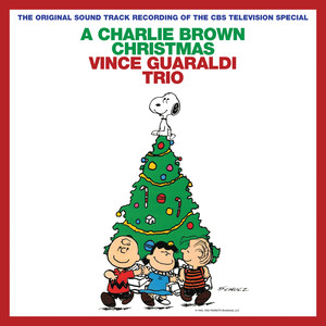 A Charlie Brown Christmas  - Vince Guaraldi