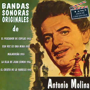 Antonio Molina Y El Cine - Antonio Molina