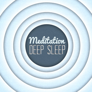 Meditation Deep Sleep: Massage Music, White Noise Therapy, Calm, Relaxation, Healing, Health, Spa, Zen Music, Yoga, Positive Thinking Albumcover