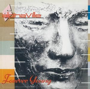 ALPHAVILLE, Forever Young - Remaster på Spotify