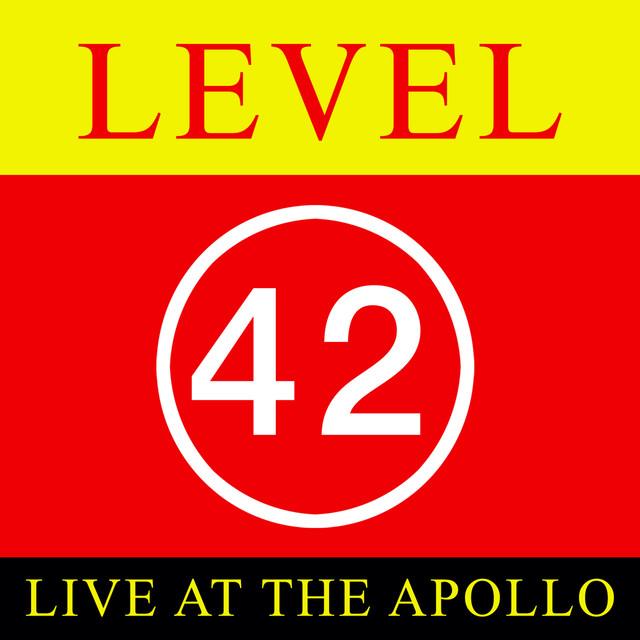 Level 42 - Live At The Apollo