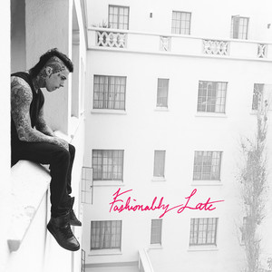Fashionably Late (Deluxe Edition) album