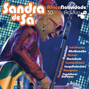 ÁfricaNatividade - Sandra De Sá 30 Anos e Convidados album