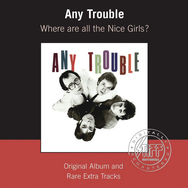 Any Trouble Where Are All The Nice Girls? (Remastered) album cover