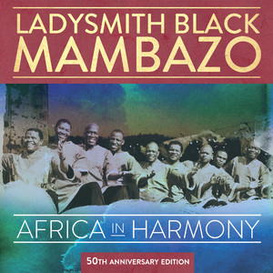 Africa in Harmony: 50th Anniversary Edition album