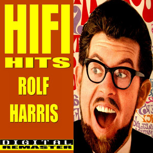 Rolf Harris HiFi Hits album