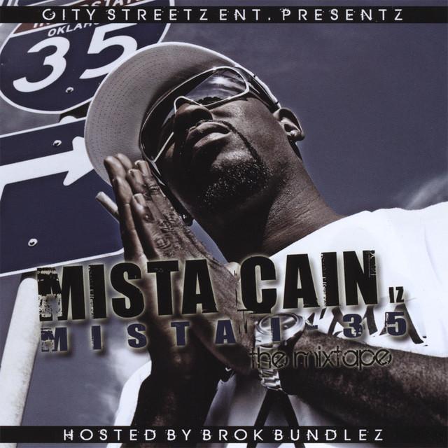 Mista Cain Iz Mista I-35 Tha Mixtape