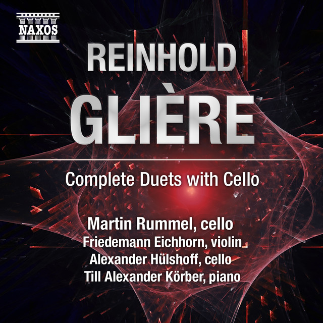 Glière: Complete Duets with Cello by Reinhold Glière on Spotify