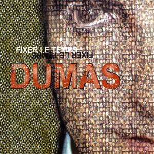 Fixer le temps - Dumas
