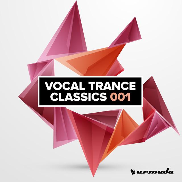 Vocal Trance Classics 001