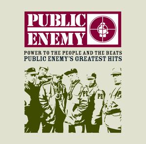 Power to the People and the Beats: Public Enemy's Greatest Hits album