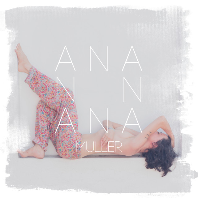Album cover for Ana Muller by Ana Muller