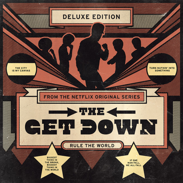 Album cover for The Get Down: Original Soundtrack From The Netflix Original Series (Deluxe Version) by Various Artists