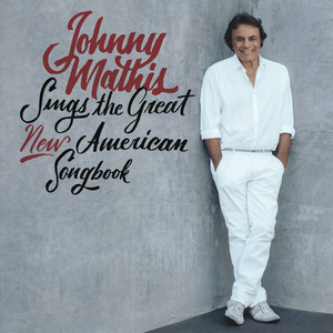 Johnny Mathis Sings The Great New American Songbook album