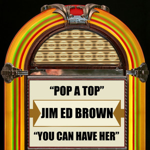 Pop a Top / You Can Have Her