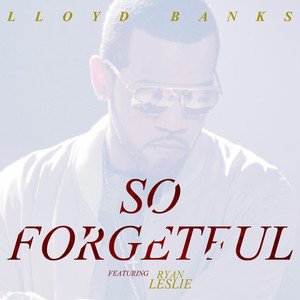 So Forgetful (feat. Ryan Leslie)