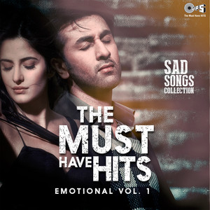 The Must Have Hits: Emotional, Vol. 1