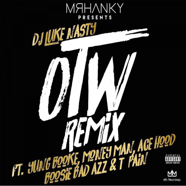OTW (feat. Yung Booke, Money Man, Ace Hood, Boosie BadAzz & T-Pain) [Remix]