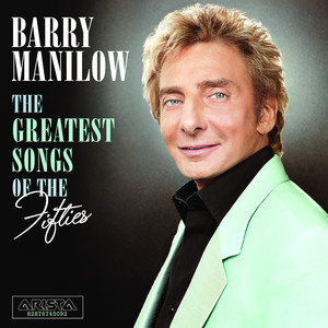 Barry Manilow All I Have to Do Is Dream cover