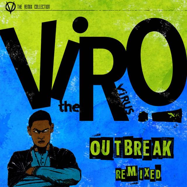 Outbreak (Remixed)