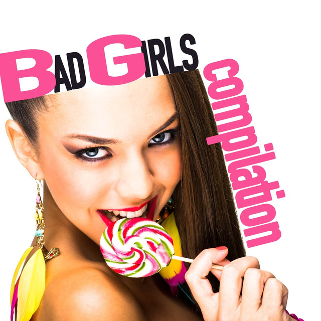 Various Artists Bad Girls Compilation album cover