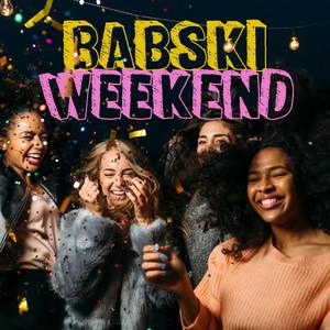 Babski weekend