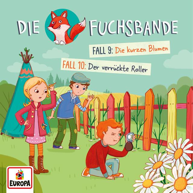 005 - Fall 9: Die kurzen Blumen - Fall 10: Der verrückte Roller Cover