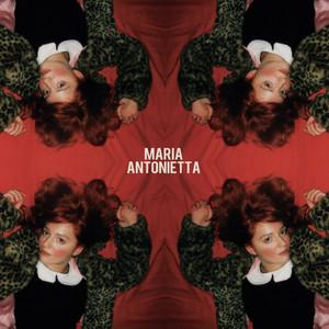 Maria Antonietta - Maria Antonietta