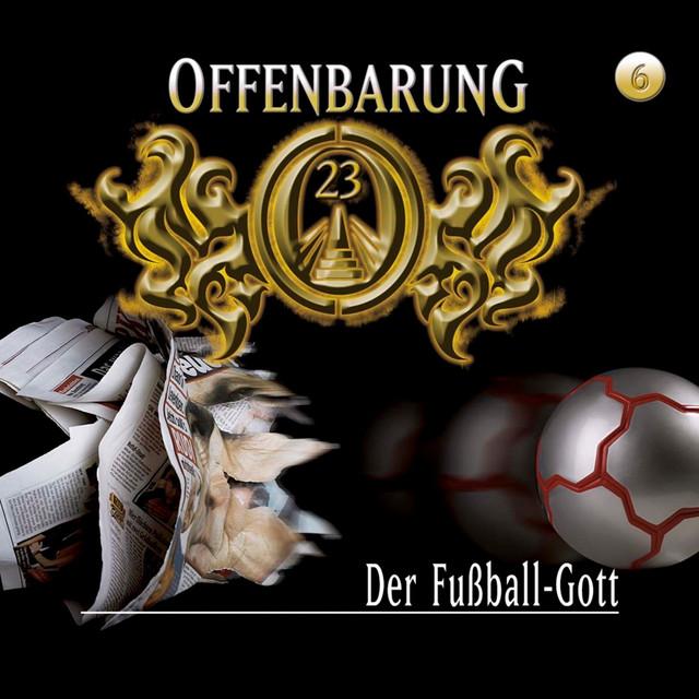 Folge 6: Der Fußball-Gott Cover