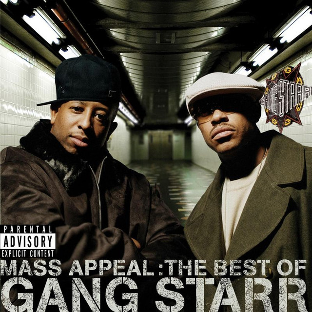 Mass Appeal: The Best of Gang Starr (Explicit)