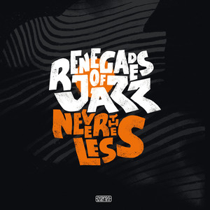 Renegades Of Jazz – Nevertheless (2019) Download