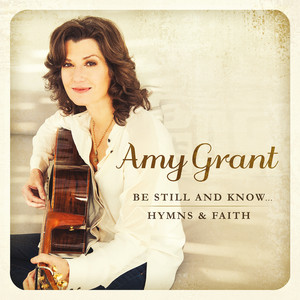 Be Still and Know... Hymns & Faith album