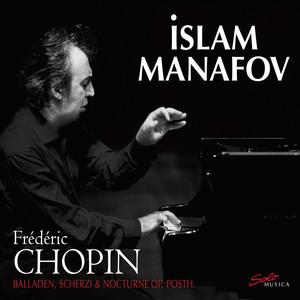 Chopin: Balladen, Scherzi & Nocturne op. posth. Albümü