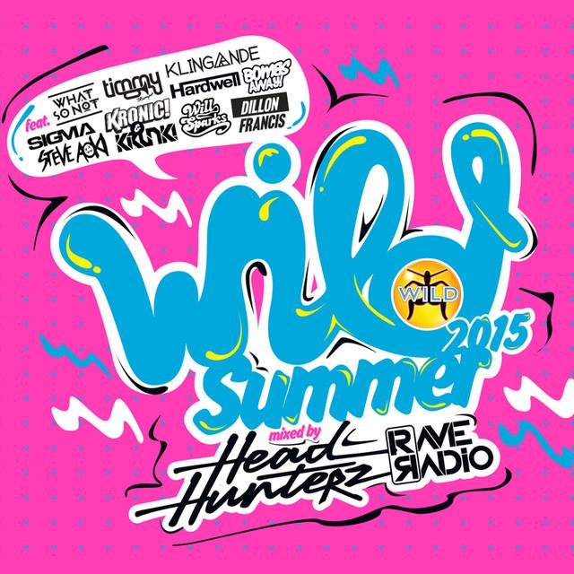 Wild Summer 2015 - Mixed By Headhunterz & Rave Radio