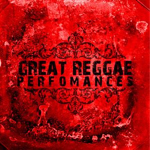 Great Reggae Performances album