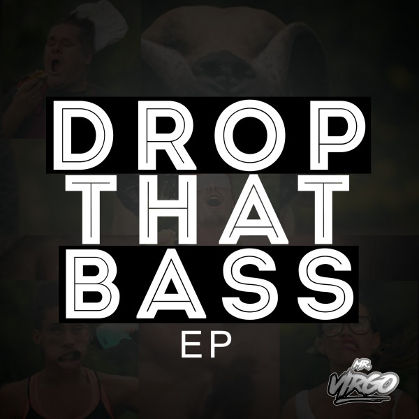 Drop That Bass EP