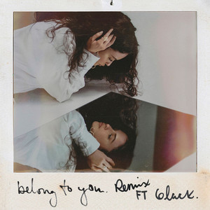 Belong To You (feat. 6LACK) [Remix [Bonus Track]]