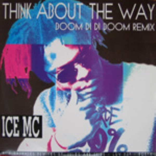 Think About The Way (Boom Di Di Boom Remix)
