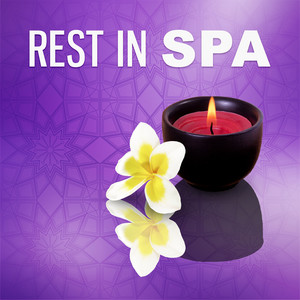 Rest in Spa – Calming New Age Sounds, Sensual Massage, Healing Sounds Albümü