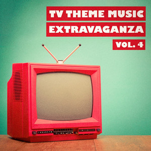 TV Theme Music Extravaganza, Vol. 4 -